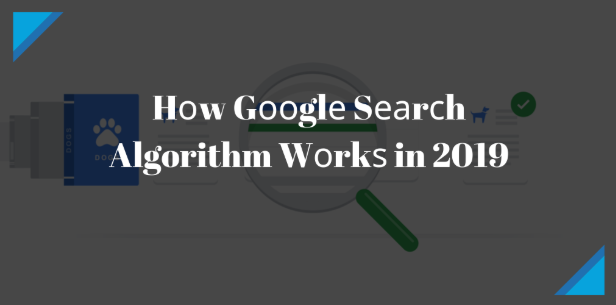 How Google search algorithm works in 2020