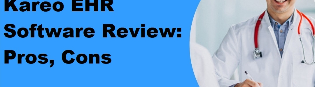 Kareo EHR Software Review