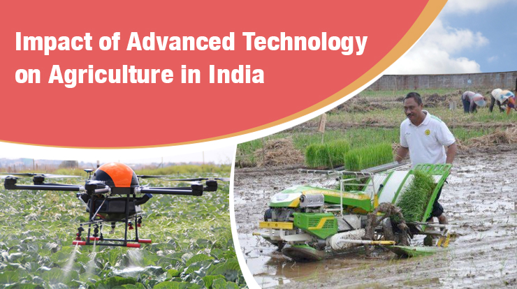 Impact of Advanced Technology on Agriculture in India