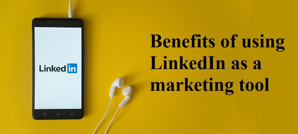 LinkedIn as a marketing tool