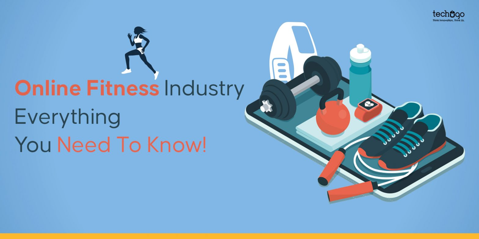 Online Fitness Industry