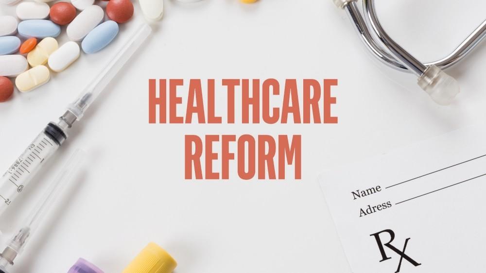 Healthcare Reforms
